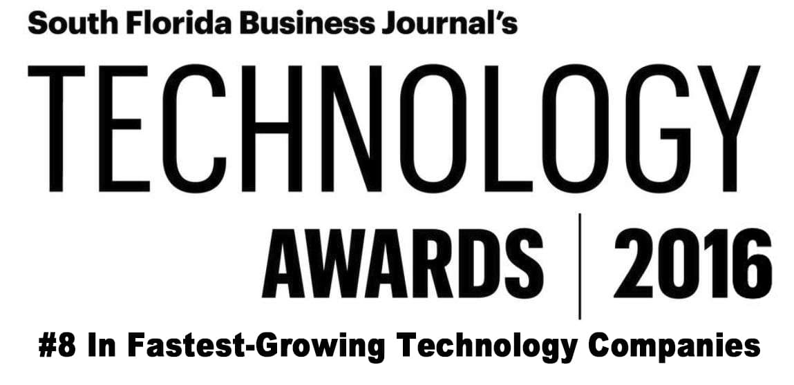 South Florida Business Journal's Technology Awards 2016 - #8 in fastest growing technology companies award