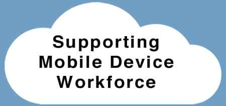 Supporting mobile device workforce